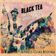 Jessica Care Moore, Black Tea: The Legend Of Jessi James (CD)