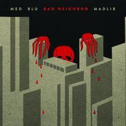 MED, Bad Neighbor (LP)