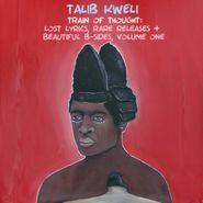 Talib Kweli, Train Of Thought: Lost Lyrics, Rare Releases + Beautiful B-Sides, Volume One (LP)