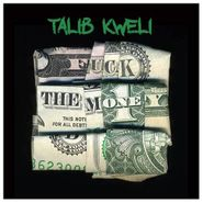 Talib Kweli, Fuck The Money (LP)