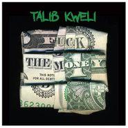 Talib Kweli, Fuck The Money (CD)