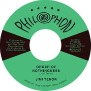 "Jimi Tenor, Order Of Nothingness / Tropical Eel (7"")"