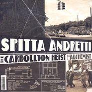 Spitta Andretti, The Carrollton Heist (LP)