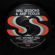 """Will Sessions, Lost Without You / Seven Mile (7"""")"""
