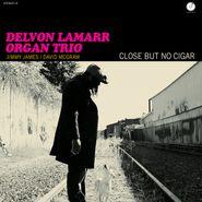Delvon Lamarr Organ Trio, Close But No Cigar (CD)