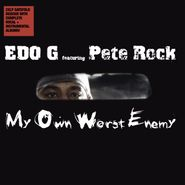 Edo G, My Own Worst Enemy [Black Friday] (LP)