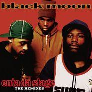 Black Moon, Enta Da Stage: The Remixes (LP)
