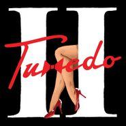 Tuxedo, Tuxedo II (LP)