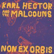Karl Hector & The Malcouns, Non Ex Orbis (LP)