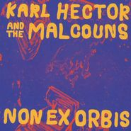 Karl Hector & The Malcouns, Non Ex Orbis (CD)