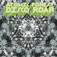 Atomic Forest, Disco Roar (LP)