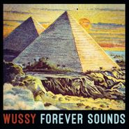 Wussy, Forever Sounds (CD)