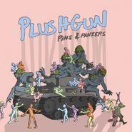 Plushgun, Pins & Panzers (CD)