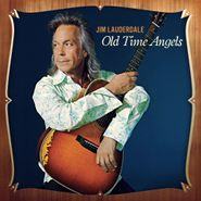 Jim Lauderdale, Old Time Angels (CD)