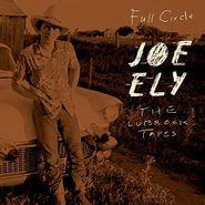 Joe Ely, The Lubbock Tapes: Full Circle (CD)