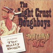 The Light Crust Doughboys, Doughboy Rock