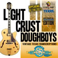 The Light Crust Doughboys, Vintage Texas Transcriptions (CD)