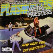 Plasmatics, New Hope for the Wretched / Metal Priestess (CD)