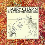 Harry Chapin, On The Road To Kingdom Come (CD)
