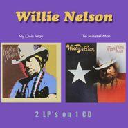 Willie Nelson, My Own Way / Minstrel Man (CD)