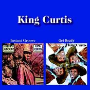 King Curtis, Instant Groove / Get Ready (CD)