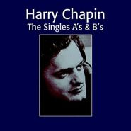 Harry Chapin, The Singles A's & B's (CD)