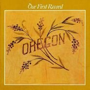 Oregon, Our First Record (CD)