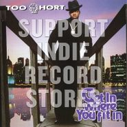 Too Short, Get In Where You Fit In [Black Friday] (LP)