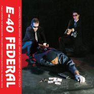E-40, Federal (LP)