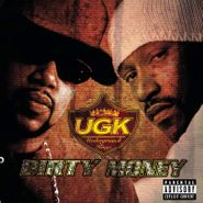 UGK, Dirty Money (LP)