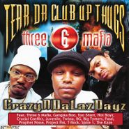 Tear Da Club Up Thugs, CrazyNDaLazDayz [Record Store Day] (LP)