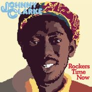 Johnny Clarke, Rockers Time Now (LP)
