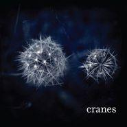 Cranes, Cranes (CD)