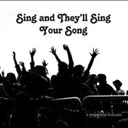 Various Artists, Sing & They'll Sing Your Song (CD)