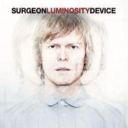 Surgeon, Luminosity Device (CD)