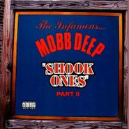"""Mobb Deep, Shook Ones Part II (7"""")"""