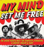House Guests, My Mind Set Me Free (LP)