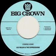 "Lee Fields & The Expressions, Coming Home / Precious Love (7"")"