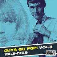 Various Artists, Guys Go Pop! Vol. 3 1963-1965 (CD)