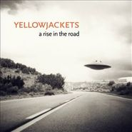 Yellowjackets, A Rise In The Road (CD)