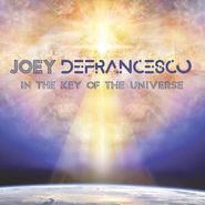 Joey DeFrancesco, In The Key Of The Universe (CD)