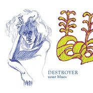 Destroyer, Your Blues [180 Gram Vinyl] (LP)