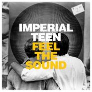 Imperial Teen, Feel The Sound (CD)