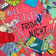 Will Butler, Friday Night (LP)