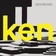 Destroyer, Ken (LP)