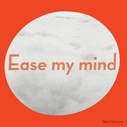 Shout Out Louds, Ease My Mind (CD)