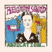 Reigning Sound, Abdication...For Your Love [Bonus Track] (CD)