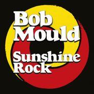 Bob Mould, Sunshine Rock [Opaque Yellow/Orange Swirl Vinyl] (LP)