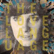 The Love Language, The Love Language (LP)
