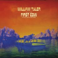 William Tyler, Music From First Cow [OST] (LP)